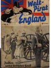 WELTPIRAT ENGLAND Nr. 6 / INDIEN UNTER BRITISCHER FAUST / orig von 1940-1942