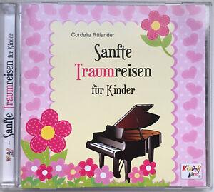 Cordelia Rülander, Pianomusik   Sanfte Traumreisen Für Kinder   CD ℗©2013 K75