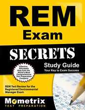 Study Notes for the REM Exam