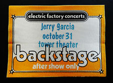 Jerry Garcia Band Backstage Pass Halloween JGB 10/31/1981 Tower PA Grateful Dead