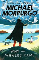 Michael Morpurgo - Why the Whales Came