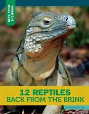 12 Reptiles Back from the Brink (Hardback or Cased Book)