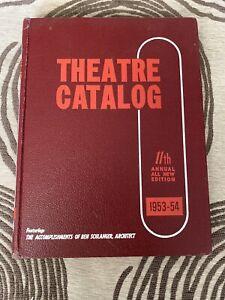 The 1953 -54 Theatre Catalog Vol 11 - Vintage Film Broadway & Hollywood - Rare