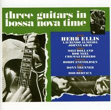 Herb Ellis - Three Guitars in Bossa Nova Time [New CD]