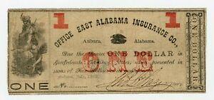 1862 $1 Office East Alabama Insurance Co. - Auburn, ALABAMA Note CIVIL WAR Era