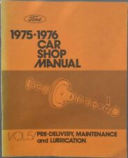 FORD 1975-1976 Car Shop Manual VOL. 5--Pre-Delivery Maintenance and Lubrication