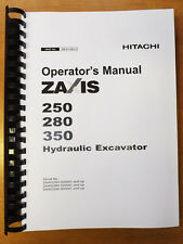 Hitachi ZAXIS Hydraulic Excavator ZX 250 to 350 - Operator's User Manual