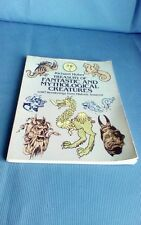 A Treasury of Fantastic and Mythological Creatures by Richard Huber 1981