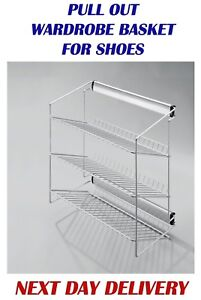 SHOE PULL OUT SIDE SHELVES WARDROBE FITTING ACCESSORIES W-18