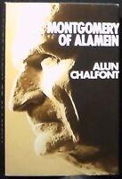 Montgomery of Alamein by Alun Chalfont HB/DJ FINE/FINE