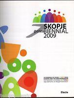 Arte - SKOPJE 2009. Biennial of young artists from Europe and the Mediterranean
