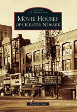 Movie Houses of Greater Newark [Images of America] [NJ] [Arcadia Publishing]