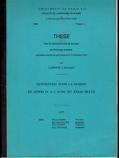 Dentisterie dans la Marine de Henri IV à l'aube du XXème siècle-Thèse Université