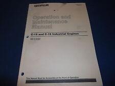 CAT CATERPILLAR C15 C16 INDUSTRIAL ENGINE OPERATION & MAINTENANCE MANUAL BEM BFM