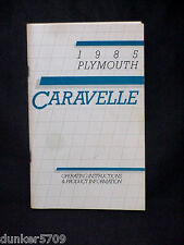 1985 PLYMOUTH CARAVELLE OPERATING  INSTRUCTIONS & PRODUCT INFORMATION