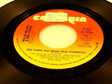 WILLIE NELSON - Are There Any More Real Cowboys? / I'm A Memory - 1985 VG+++