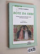 Nardo BOTE DA ORBI (10 E 28)