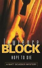 Hope To Die by Lawrence Block (Paperback, 2002)