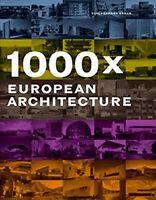 1000x European Architecture - Joachim Fischer, Chris van Uffelen - Braun
