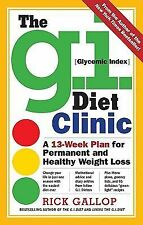 The G. I. Diet Clinic by Rick Gallop (2008, Hardcover)
