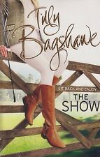 The Show BRAND NEW BOOK by Tilly Bagshawe (Paperback 2015)