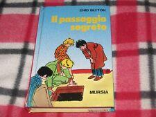 ENID BLYTON - IL PASSAGGIO SEGRETO  Ed. Mursia 1994