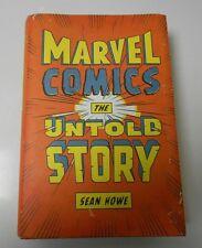 2012 MARVEL COMICS The Untold Story by Sean Howe Hardcover w/ DJ FVF Unread