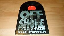 "OFF-SHORE - I CAN'T TAKE THE POWER (RARE 3 MIX 12"" VINYL SINGLE)  OLD SKOOL"