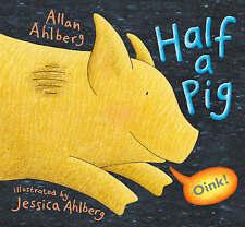 Half a Pig, Ahlberg, Allan, New Book