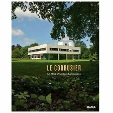 Le Corbusier: an Atlas of Modern Landscapes (2013, Hardcover)