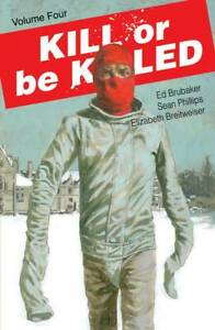 Kill or Be Killed Volume 4 Softcover Graphic Novel