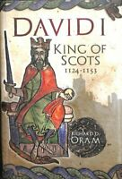 David I King of Scots, 1124-1153 by Richard D. Oram 9781910900291 | Brand New