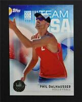 2016 Topps U.S. Olympic Team Silver #56 Phil Dalhausser - NM-MT