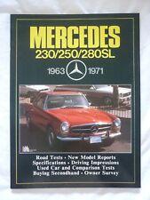 MERCEDES 230SL 250SL 280SL 1963 - 1971 BROOKLANDS BOOK (ROAD TESTS W113)