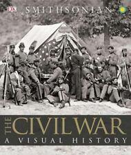 The Civil War : A Visual History by Dorling Kindersley Publishing Staff (2011, …