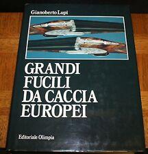 GRANDI FUCILI DA CACCIA EUROPEI BY GIANOBERTO LUPI HC IN DJ