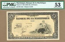 MARTINIQUE: 25 Francs Banknote,(AU PMG53),P-17, 1943-45, No Reserve!
