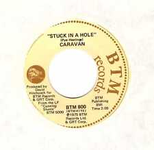 "CARAVAN Stuck in a Hole + Lover 7"" Single on BTM Records, USA 1975"