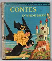 Un Petit Livre d'Or. CONTES D'ANDERSEN. Editions COCORICO 1959.  TBE