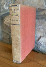 The Quest for Cathay - Brigadier-General Sir Percy Sykes - 1936 -1st edition RG2