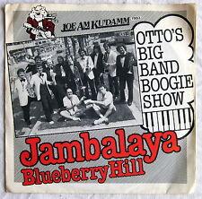 "7"" Single - JAMBALAYA - Otto´s Big Band Boogie Show"