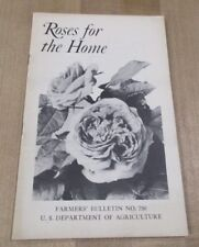 USDA Farmers Bulletin No 750 Roses For the Home 1932 >