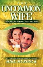 The Uncommon Wife (a 31 Day Mentorship Program Of Wisdom): By Mike Murdock