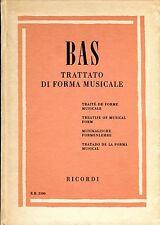 Giulio Bas TRATTATO DI FORMA MUSICALE traité de forme musicale