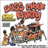 V/A Bass Mixx Party Club Classics Vinyl LP NEW sealed