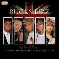 Bucks Fizz - Up Until Now.....The 30Th Anniversary Hits Collection [CD]