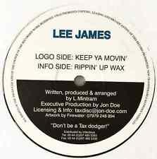 "LEE JAMES - Keep Ya Movin/Rippin Up Wax (12"") (G+/G+)"