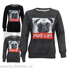 "New Girls ""PUG LIFE"" Print Ladies Long Sleeve Sweatshirt Jumper Top Size 8-14"
