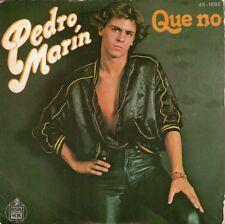 """Pedro MARIN - Que no / Puente de colores - 7""""  1979   Spagna"""