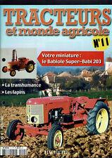 TRACTEURS ET MONDE AGRICOLE  FASCICULE N°11  babiole super-babi 203